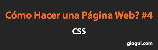 ¿Cómo Hacer Una Página Web?  #4 ¿Qué es CSS?   Giogui Soluciones en Línea